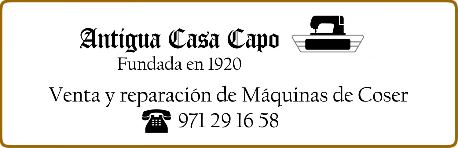 Antigua Casa Capó, fundada en 1920 | Venta y reparación de Maquinas ...